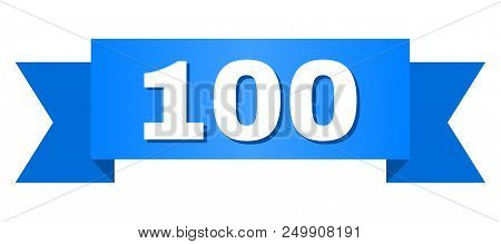 100 Text On A Ribbon. Designed With White Caption And Blue Tape. Vector Banner With 100 Tag.