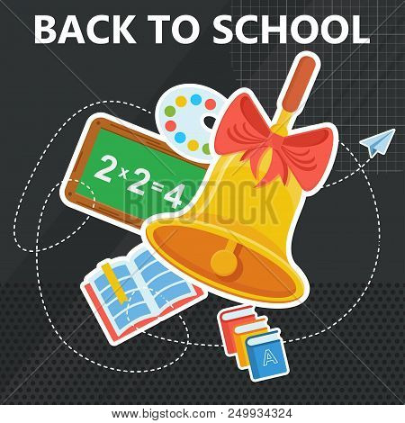 Back To School Banner Template. School Bell And Goods On Background Of A Green School Board. Educati