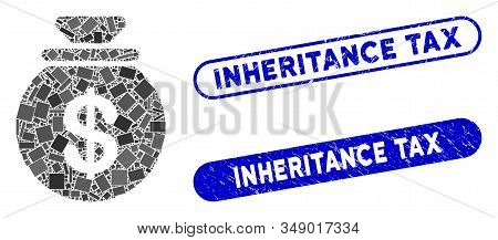 Mosaic Cash Harvest Sack And Rubber Stamp Seals With Inheritance Tax Text. Mosaic Vector Cash Harves