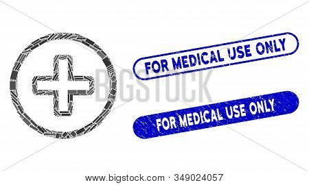 Mosaic Create And Rubber Stamp Watermarks With For Medical Use Only Caption. Mosaic Vector Create Is