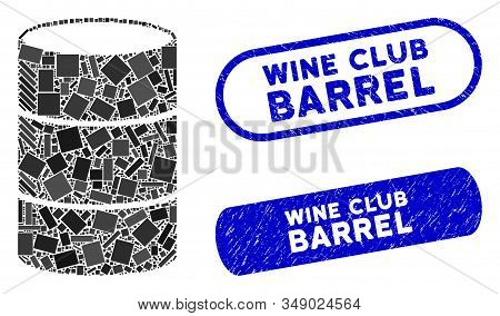 Mosaic Barrel And Corroded Stamp Watermarks With Wine Club Barrel Caption. Mosaic Vector Barrel Is C