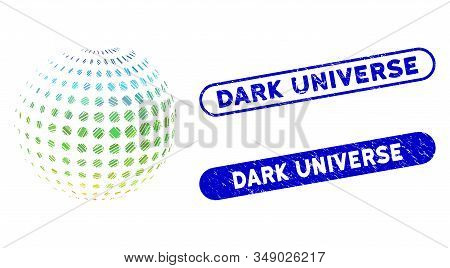 Mosaic Dotted Halftone Sphere And Grunge Stamp Seals With Dark Universe Caption. Mosaic Vector Dotte
