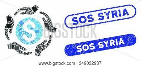 Mosaic Money Care Hands And Distressed Stamp Seals With Sos Syria Phrase. Mosaic Vector Money Care H