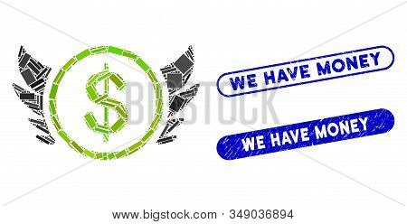 Mosaic Angel Investment And Corroded Stamp Seals With We Have Money Text. Mosaic Vector Angel Invest
