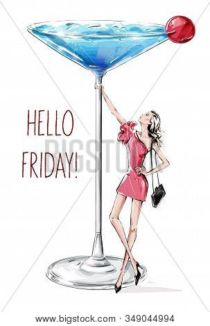 Hand Drawn Beautiful Young Woman Holding Large Martini Glass. Fashion Woman In Pink Dress. Woman Par
