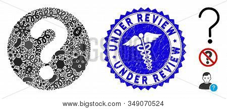 Contagion Mosaic Query Icon And Rounded Rubber Stamp Seal With Under Review Caption And Serpents Sig