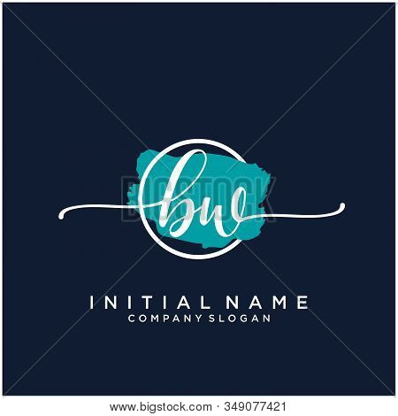 Bw Initial Handwriting Logo Design With Brush Circle. Logo For Fashion,photography, Wedding, Beauty,