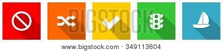 Set Of Colorful Web Flat Design Vector Icons,  Stoplight, Warning, Sailboat, Sail And Traffic Button