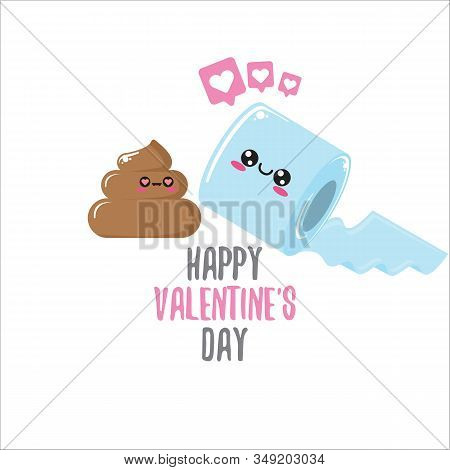 Funky Poo And Toilet Paper Falling In Love. Valentines Day Cartoon Funky Greeting Card Or Banner Wit