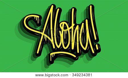 Aloha Hand Lettering Calligraphic Vector Sticker Design.