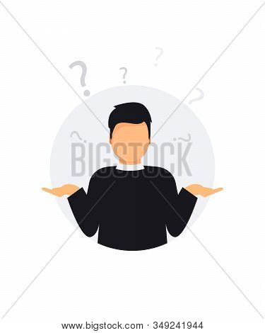 Man Doubts. Oops. Sorry. Guy With A Question Mark. Search Solution. I Don't Know. Man Shrugging Shou
