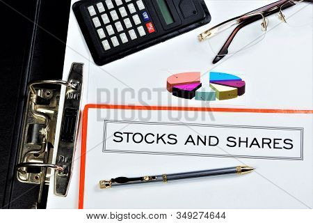 Shares And Shares Are Issued Securities That Grant The Owner The Right To Participate In The Managem