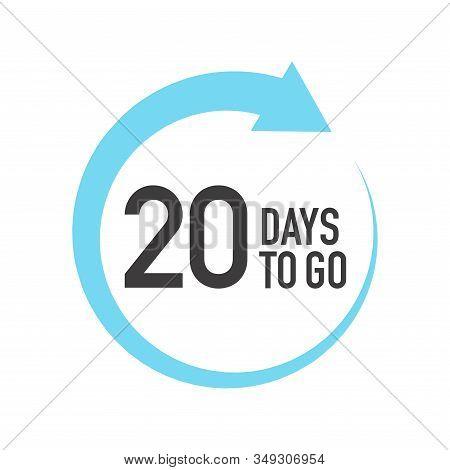 Twenty Days To Go Icon. Round Symbol With Blue Arrow.