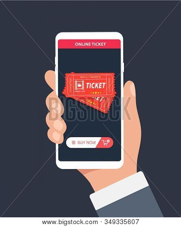 Hand Holding Phone With Online Ticket. Concept Of Online Booking Mobile Application With Book Button