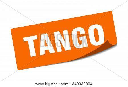 Tango Sticker. Tango Square Sign. Tango. Peeler