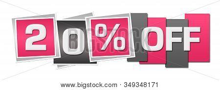 Twenty Percent Off Text Written Over Pink Grey Background.