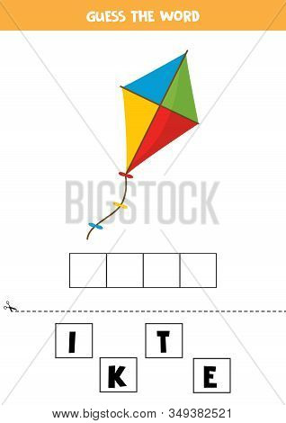 Guess The Word Kite. Elementary Spelling Game For Kids.