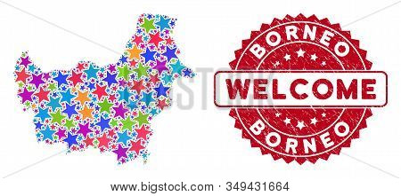 Colorful Borneo Map Collage Of Stars, And Grunge Round Red Welcome Stamp Seal. Abstract Territory Pl