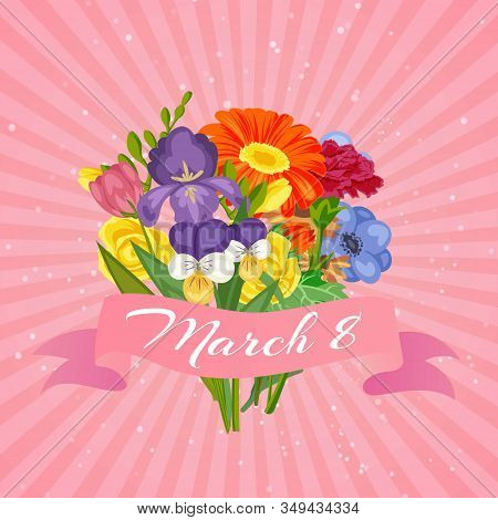 8 March International Women S Day Floral Card Template With Flowers Bouquet Of Chamomiles, Daisies,
