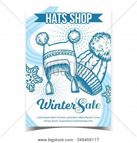 Hats Shop Winter Sale Advertising Poster Vector. Hats With Fluffy Woolen Pompons And Snowflakes. Com
