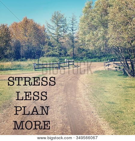 Inspirational Quote with Road - Stress less Plan More