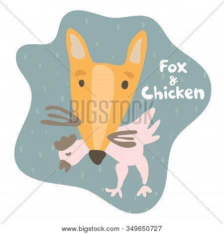 Sly Fox Caught Prey Chicken And Holds In His Teeth. Kid Fox In Flat Style. Text Fox And Chicken. Mil