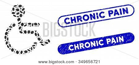 Mosaic Handicapped And Grunge Stamp Seals With Chronic Pain Phrase. Mosaic Vector Handicapped Is For