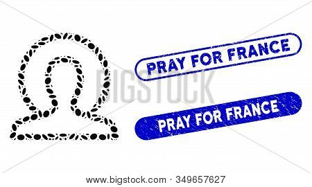 Mosaic Holy And Rubber Stamp Seals With Pray For France Caption. Mosaic Vector Holy Is Composed With