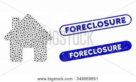 Mosaic Home And Distressed Stamp Seals With Foreclosure Caption. Mosaic Vector Home Is Created With