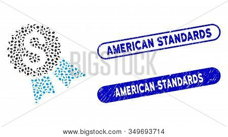 Collage Money Award And Corroded Stamp Seals With American Standards Phrase. Mosaic Vector Money Awa
