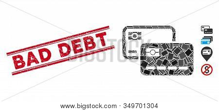 Mosaic Credit Cards Icon And Red Bad Debt Seal Stamp Between Double Parallel Lines. Flat Vector Cred