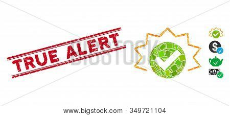 Mosaic True Alert Icon And Red True Alert Rubber Print Between Double Parallel Lines. Flat Vector Tr
