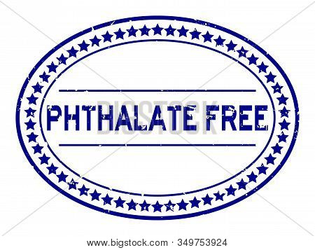 Grunge Blue Phthalate Free Word Oval Rubber Seal Stamp On White Background