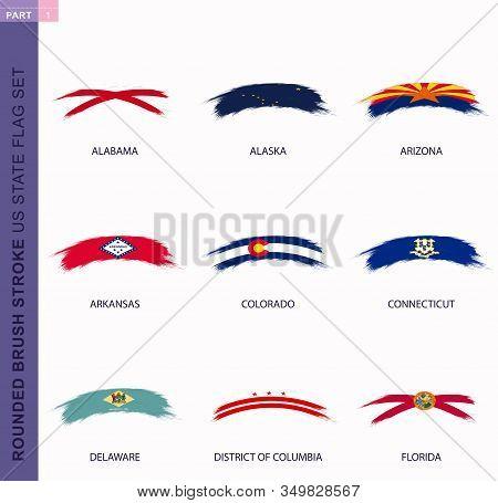 Rounded Grunge Brush Stroke Us States Flag Set, State Flags Of Alabama, Alaska, Arizona, Arkansas, C