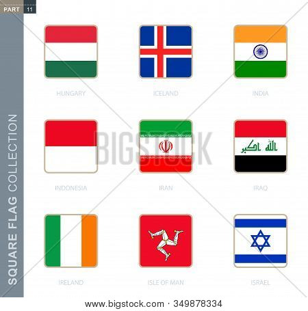 Square Flags Collection Of The World. Square Flags Of Hungary, Iceland, India, Indonesia, Iran, Iraq