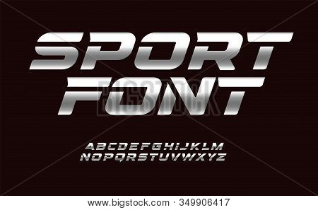 Sport Font With Chrome Texture. Trendy Letters Design For Sport, Automotive, Car Moto Speed Race And