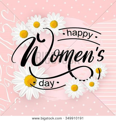Vector Cute Typography Card Happy Womens Day On Colorful Background With Flowers. Happy Womens Day P