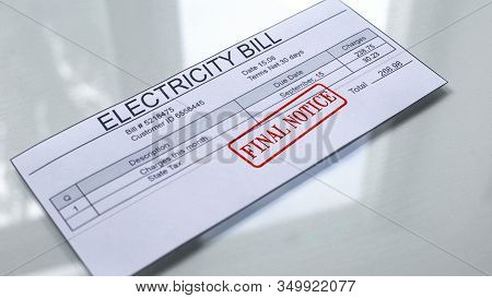Final Notice Seal Stamped On Electricity Bill, Payment For Services, Tariff