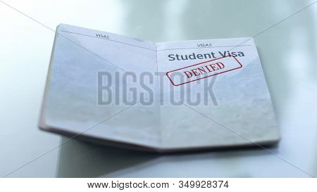 Student Visa Denied, Seal Stamped In Passport, Customs Office, Travelling