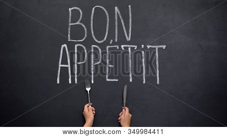 Hands With Knife And Fork Under Bon Appetite French Phrase, Cooking Recipes