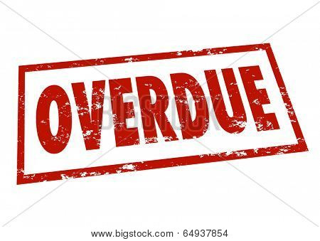 Overdue word red stamp late notice bill payment