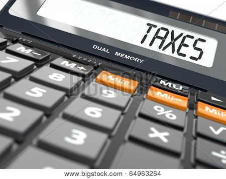 Concept of taxes calculation, Calculator. Three-dimensional image.