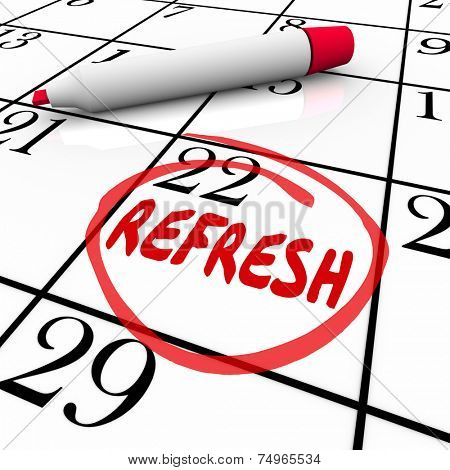 Refresh word circled on a calendar day or date to illustrate a reminder to relaunch, restart or revise a product or service