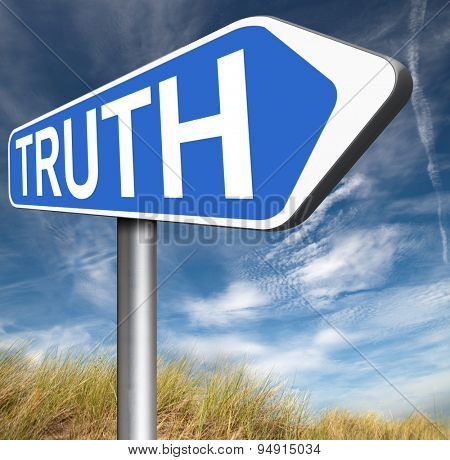 truth road sign be honest honesty leads a long way find justice law and order