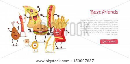 Best friends, food banner. Happy fast food cartoon characters fun, rejoice and dance. French fries, hot dog, pizza, cola, hamburger, fried eggs, chicken leg and bacon cartoon characters. Animated food