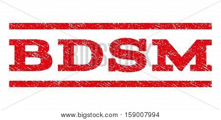 Bdsm watermark stamp. Text caption between horizontal parallel lines with grunge design style. Rubber seal stamp with scratched texture. Vector red color ink imprint on a white background.