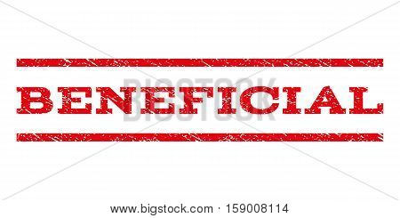 Beneficial watermark stamp. Text tag between horizontal parallel lines with grunge design style. Rubber seal stamp with scratched texture. Vector red color ink imprint on a white background.