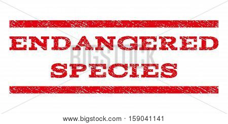 Endangered Species watermark stamp. Text caption between horizontal parallel lines with grunge design style. Rubber seal stamp with dust texture. Vector red color ink imprint on a white background.
