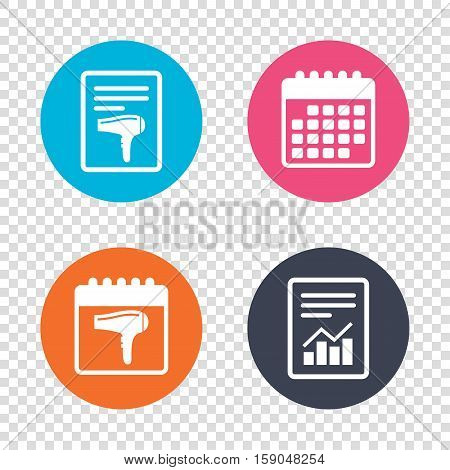Report document, calendar icons. Hairdryer sign icon. Hair drying symbol. Transparent background. Vector