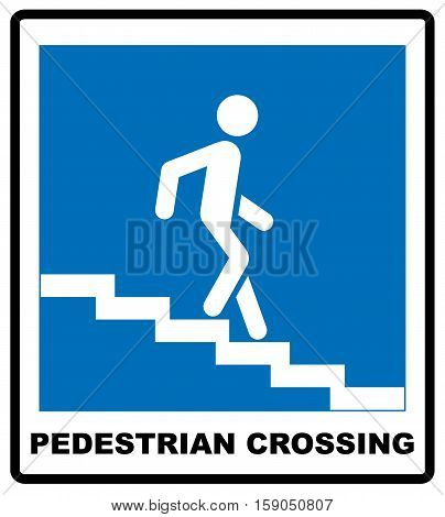 Underground Pedestrian Way Symbol Vector Illustration isolated on white background. Blue banner for road and public places, Pedestrian crossing sign